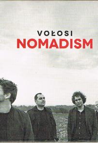 VOŁOSI / Nomadism (2015)