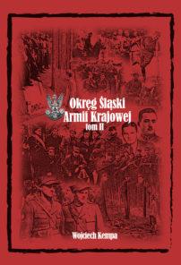 Śląski okręg Armii Krajowej tom II