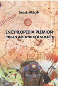 Encyklopedia  plemion Indian Ameryki Północnej