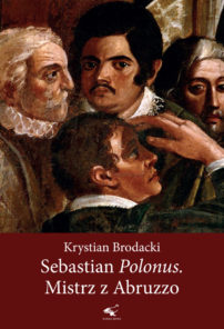 Sebastian Polonus. Mistrz z Abruzzo
