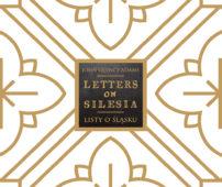 John Quincy Adams. Listy o Śląsku