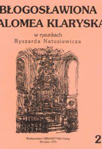Błogosławiona Salomea Klaryska w rysunkach Ryszarda Natusiewicza