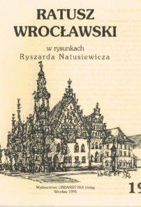 Ratusz wrocławski w rysunkach Ryszarda Natusiewicza